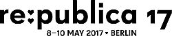 re:publica 17 #LoveOutLoud